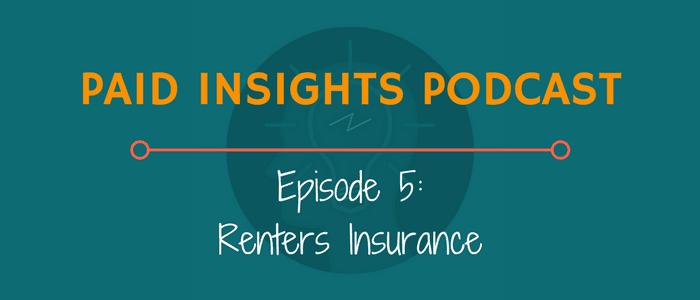 PIP 005: Renters Insurance