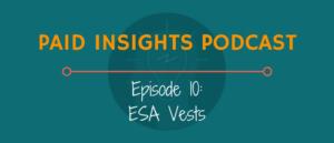 PIP 010: ESA Vests