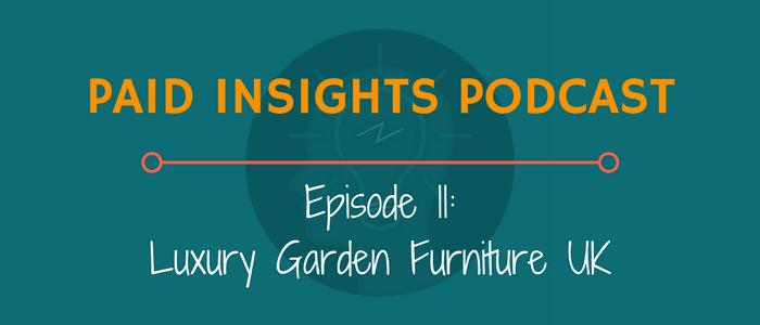 PIP 011: Luxury Garden Furniture UK